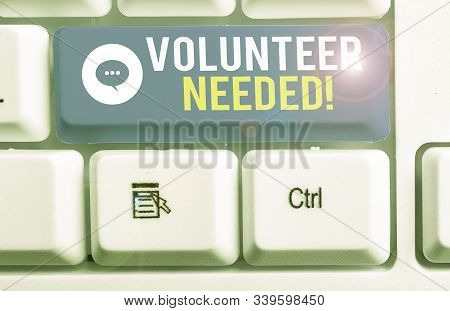 Conceptual hand writing showing Volunteer Needed. Business photo showcasing asking demonstrating to work for organization without being paid. stock photo