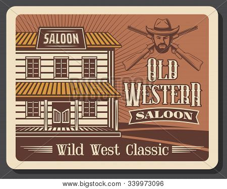 Western saloon bar, old cowboy whiskey pub and rodeo vintage retro poster. American Wild West, Texas and Arizona saloon and sheriff or wanted bandit robber with crossed rifle gun stock photo