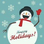 Happy Snowman welcomes you. Christmas foundation with snowflakes. Card for the New Year or Christmas