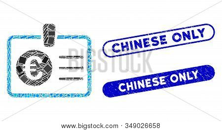 Mosaic euro access card and rubber stamp seals with Chinese Only phrase. Mosaic vector euro access card is composed with random rectangle items. Chinese Only stamp seals use blue color, stock photo