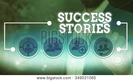 Word writing text Success Stories. Business concept for story of something or someone that achieves great success. stock photo