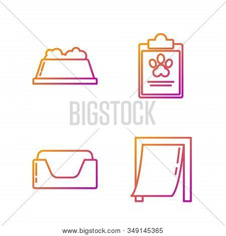 Set line Door for pet, Pet bed, Pet food bowl and Clipboard with medical clinical record pet. Gradient color icons. Vector stock photo