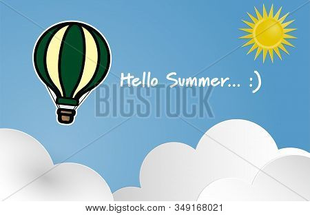 Hot air balloon float on blue sky with sun and white cloud background with Hello Summer text in flat design. Concept for travel agency, motivation, adventure, discovery, journey, adventure. Vector illustration stock photo