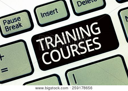 Word writing text Training Courses. Business concept for is series of lessons or lectures teaching skills you need stock photo