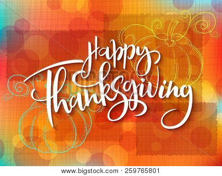 Vector Greeting Thanksgiving Banner With Hand Lettering Label - Happy Thanksgiving - With Doddle Pum