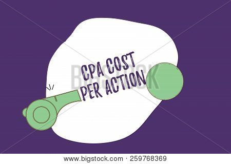 Writing note showing Cpa Cost Per Action. Business photo showcasing Commission paid when user Clicks on an Affiliate Link stock photo