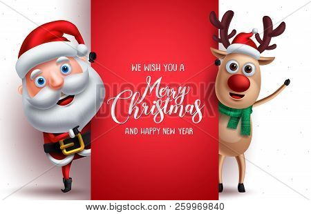 Santa Claus And Reindeer Vector Christmas Characters Holding A Board With Merry Christmas Greeting I