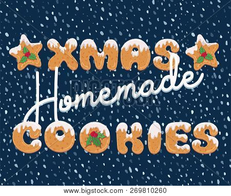 Typography Christmas Greeting Card In Cartoon Style With Text Form Of Homemade Cookies. Xmas Doodle