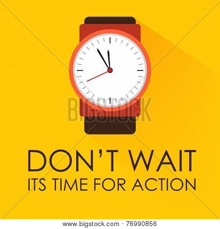 Time for Action Dont Wait